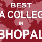 Are There any Good College in Bhopal for BBA?